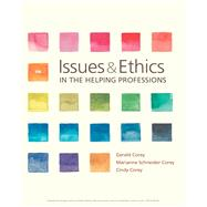 Issues and Ethics in the...,Corey, Gerald; Corey,...,9781337406291