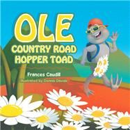 Ole Country Road Hopper Toad by Caudill, Frances; Davide, Dennis, 9781796036305