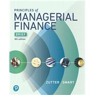 Principles of Managerial...,Zutter, Chad J.; Smart, Scott...,9780134476308