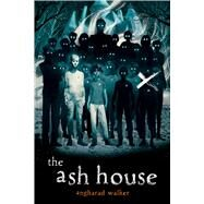 The Ash House by walker, Angharad, 9781338636314
