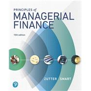 Principles of Managerial...,Zutter, Chad J.; Smart, Scott...,9780134476315