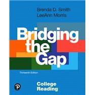 Bridging the Gap College...,Smith, Brenda D.; Morris,...,9780134996318
