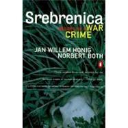 Srebrenica Record of a War...,Honig, Jan Willem; Both,...,9780140266320