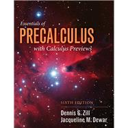 Essentials of Precalculus With Calculus Previews by Zill, Dennis G.; Dewar, Jacqueline M., 9781284056327
