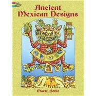 Ancient Mexican Designs by Unknown, 9780486436333