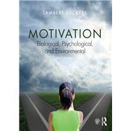 Motivation: Biological,...,Deckers; Lambert,9781138036338