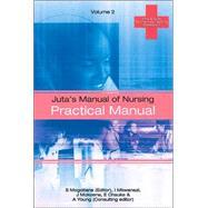 Juta's Manual of Nursing Volume 2; Practical Manual by Unknown, 9780702166341