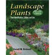 Landscape Plants : Their...,Bridwell, Ferrell M.,9780766836341