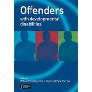 Offenders with Developmental Disabilities by Lindsay, William R.; Taylor, John L.; Sturmey, Peter, 9780471486350