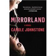 Mirrorland by Johnstone, Carole, 9781982136352