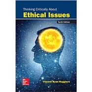 Looseleaf for Thinking Critically About Ethical Issues by Ruggiero, Vincent, 9781260686364