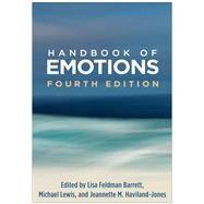 Handbook of Emotions, Fourth...,Barrett, Lisa Feldman; Lewis,...,9781462536368