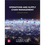 OPERATIONS+SUPPLY CHAIN MGMT.(LOOSE) by Jacobs, F. Robert; Chase, Richard, 9781260706376