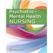 Psychiatric-mental Health...,Videbeck, Sheila L.,9781975116378