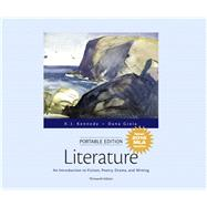 Literature An Introduction to Fiction, Poetry, Drama, and Writing, Portable Edition, MLA Update Edition by Kennedy, X. J.; Gioia, Dana, 9780134586380