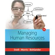 Managing Human Resources,Snell, Scott A.; Morris,...,9781285866390
