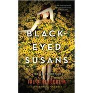 Black-eyed Susans by Heaberlin, Julia, 9781410486400