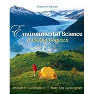 Cunningham, Environmental Science: A Global Concern , © 2010 11e, Student Edition  (Reinforced Binding) by Cunningham, William, 9780078936401