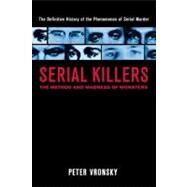 Serial Killers : The Method...,Vronsky, Peter (Author),9780425196403