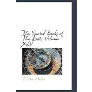The Sacred Books of the East by Muller, F. Max, 9781110306404