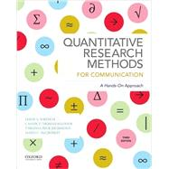 Quantitative Research Methods for Communication by Wrench, Jason S.; Thomas-Maddox, Candice; Peck Richmond, Virginia; McCroskey, James C., 9780190456405