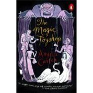 The Magic Toyshop,Carter, Angela (Author),9780140256406