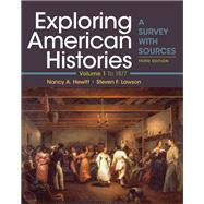 Exploring American Histories,...,Hewitt, Nancy A.; Lawson,...,9781319106409