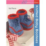 Knitted Baby Bootees by Pierce, Val, 9781844486410
