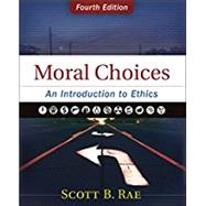 Moral Choices,Rae, Scott B.,9780310536420