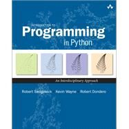 Introduction to Programming in Python An Interdisciplinary Approach by Sedgewick, Robert; Wayne, Kevin; Dondero, Robert, 9780134076430