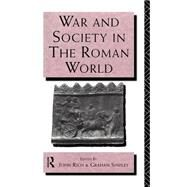 War and Society in the Roman World by Rich; JOHN, 9780415066440