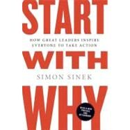 Start with Why How Great...,Sinek, Simon,9781591846444