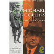 Michael Collins and the...,O'Connor, Ulick,9780393316452
