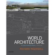 World Architecture A...,Ingersoll, Richard,9780190646455