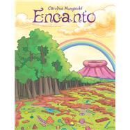 Encanto by Munywoki, Caroline, 9781796036459