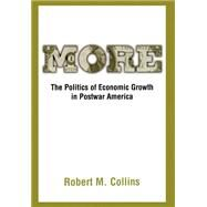 More The Politics of Economic Growth in Postwar America by Collins, Robert M., 9780195046465