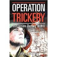 Operation Trickery by Howell, James, 9781796066470
