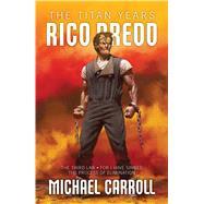 Rico Dredd by Carroll, Michael, 9781781086483