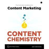 Content Chemistry The...,Crestodina, Andy,9780988336490