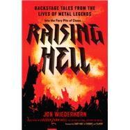 Raising Hell by Wiederhorn, Jon, 9781635766493