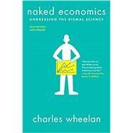 Naked Economics,Wheelan, Charles; Malkiel,...,9780393356496