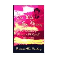 One Wife Too Many: The...,Sandberg, Guenavere Allen,9781888106497