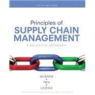 Principles of Supply Chain...,Wisner, Joel D.; Tan,...,9781337406499