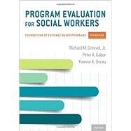 Program Evaluation for Social...,Grinnell, Richard M.; Gabor,...,9780190916510