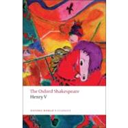 Henry V The Oxford Shakespeare,Shakespeare, William; Taylor,...,9780199536511