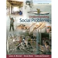 Understanding Social Problems,Mooney, Linda A.; Knox,...,9781305576513