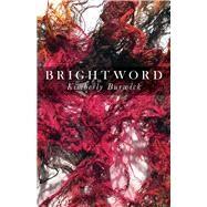 Brightword by Burwick, Kimberly, 9780887486517