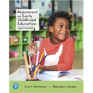Assessment in Early Childhood...,Wortham, Sue C.; Hardin,...,9780135206522