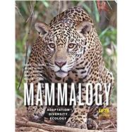 Mammalogy by Feldhamer, George A.; Merritt, Joseph F.; Krajewski, Carey; Rachlow, Janet L.; Stewart, Kelley M., 9781421436524