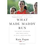 What Made Maddy Run The...,Fagan, Kate,9780316356527